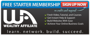 wealthy affiliate_starter banner as designating Why Affiliate Marketing Can Be Your Best Route to Making Money Online