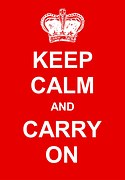 KEEP CALM AND CARRY ON written in white capital letters on a blood red background with a crown above to signify don't quit.