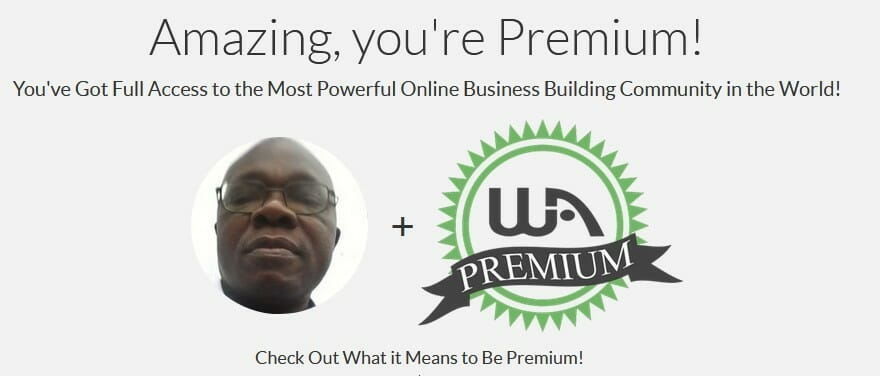 My Wealthy Affiliate premium page features and benefits to signify 32 Things I Wished I Knew When I Started Working Online (Intro & Part I)