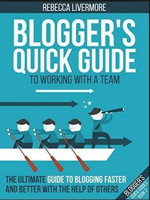 Front blue cover of Rebecca's Blogger's Quick Guide to working with a team showing 3 men rowing a canoe and one gazing into a telescope