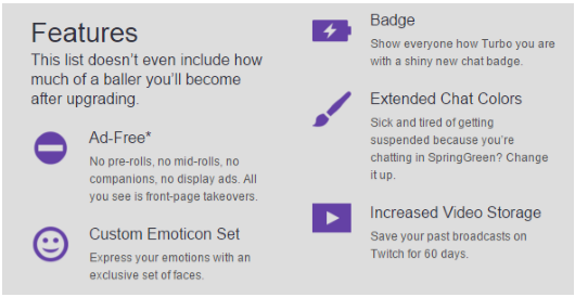 Features of what you get as a Twitch turbo subscriber