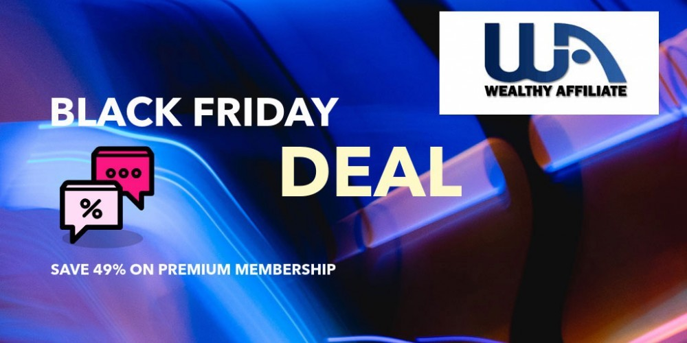 Black Friday deal for Wealthy Affiliate